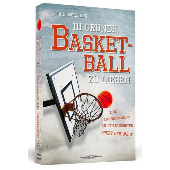 111 Gründe, Basketball zu lieben