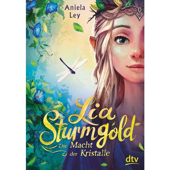 Lia Sturmgold – Die Macht der Kristalle