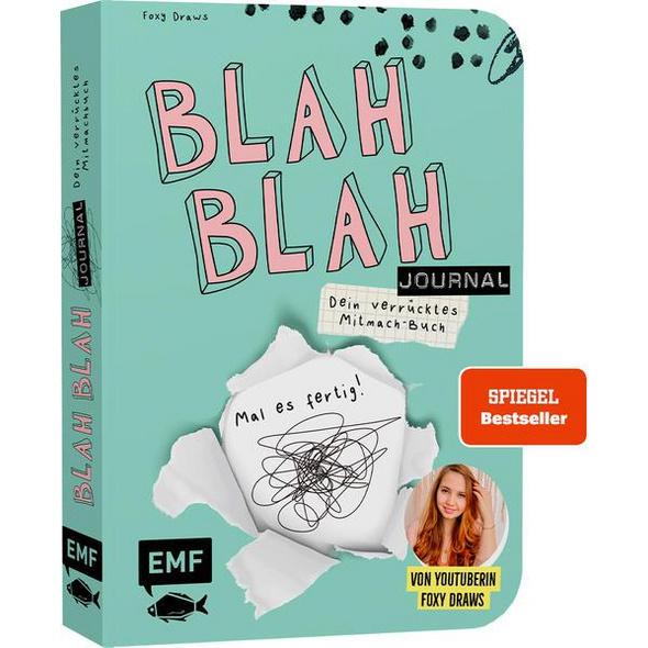 Blah Blah Journal – Dein verrücktes Mitmach-Buch – Mal es fertig! Von YouTuberin Foxy Draws