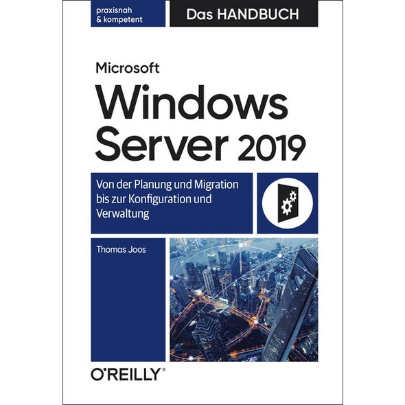 Microsoft Windows Server 2019 – Das Handbuch