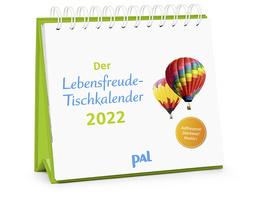 Wolf, Merkle, Der PAL-Lebensfreude-Tischkalender 2022